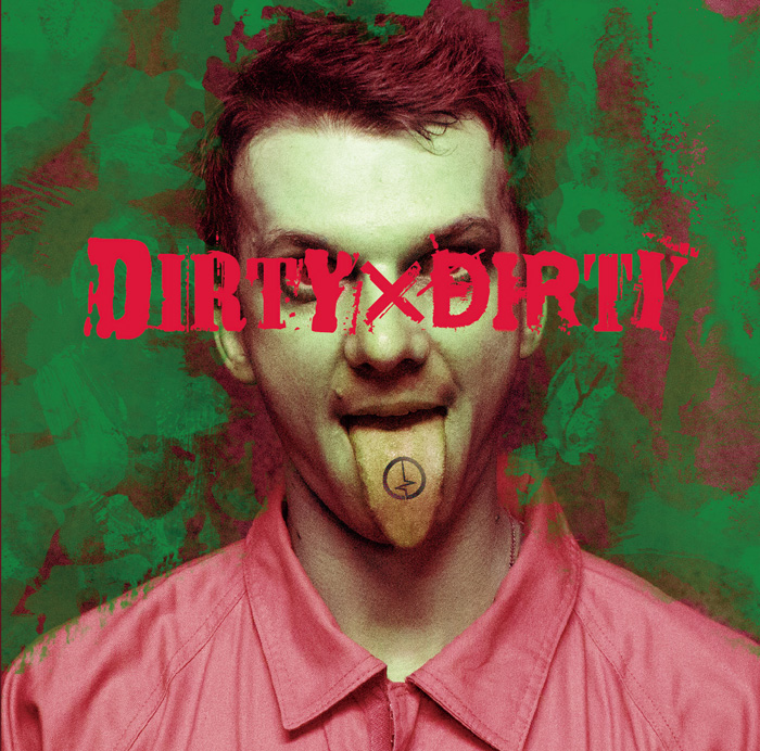 「DIRTY×DIRTY」Atype【初回限定盤】