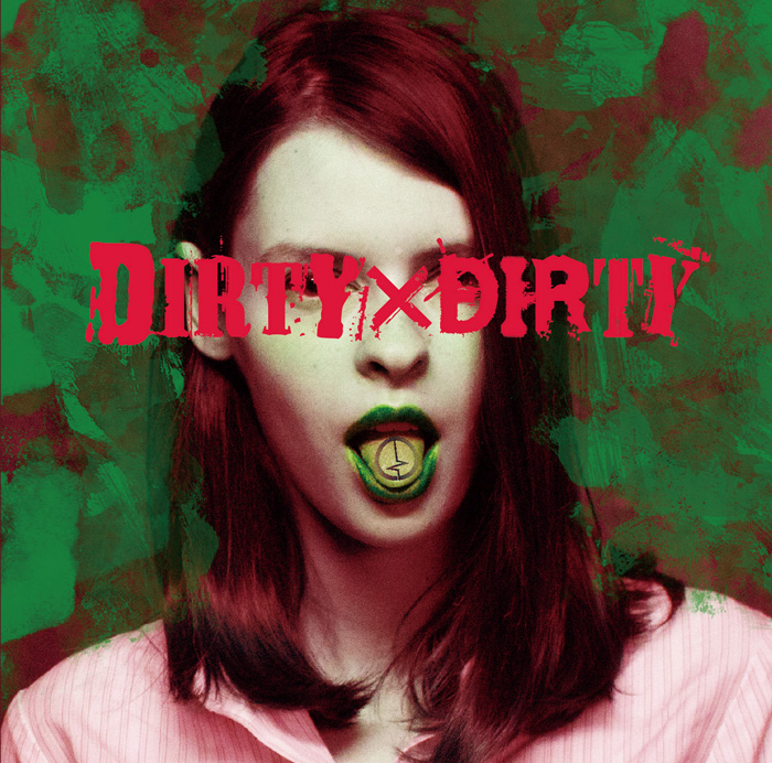 「DIRTY×DIRTY」Ctype【通常盤】